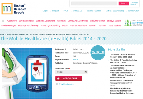 Mobile Healthcare (mHealth) Bible: 2014 - 2020'