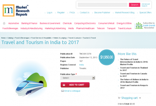 Travel and Tourism in India to 2017'