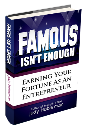 Famous Isnt Enough by Best-Selling Author Judy Hoberman'