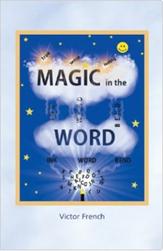 Magic in the Word'