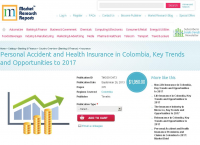 Personal Accident and Health Insurance in Colombia 2017