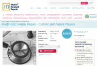 MediPoint: Hernia Repair - Current and Future Players