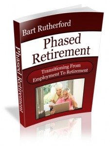 Phased Retirement by Bart Rutherford'