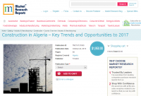 Construction in Algeria - Key Trends and Opportunities