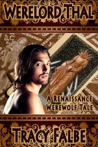 Werelord Thal: A Renaissance Werewolf Tale book cover image