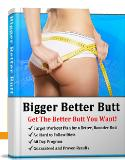 Bigger Better Butt program