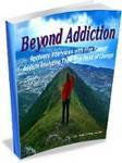 Beyond Addiction'