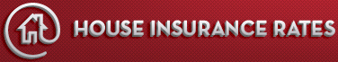 House Insurance Rates'