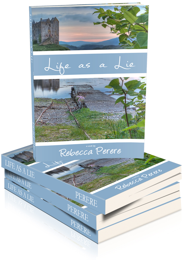 NEW BOOK RELEASE - Life As A Lie, by author Rebecca Perere