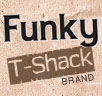 Create Your Own at FunkyTshack.com'