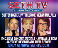 Sutton Foster, Patti LuPone, Megan Mullally Video Concerts
