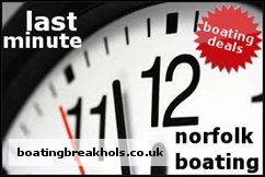 Last Minute Norfolk Broads Boat Hire'