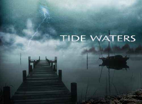 Tide Waters'