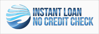 Instant Loan No Credit Check'