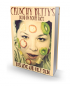 Crunchy Betty's Food on Your Face for Acne and Oily Sk'