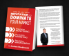 How To Use Your Reputation To Dominate Your Market'
