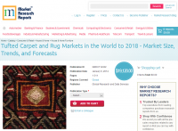 Tufted Carpet and Rug Markets in the World to 2018