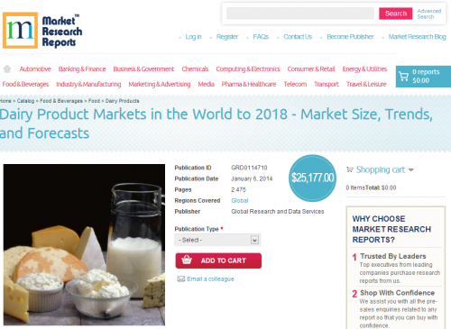 Dairy Product Markets in the World to 2018'
