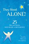 They Stood Alone'