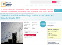 Global Prefabricated Buildings Market Key Trends