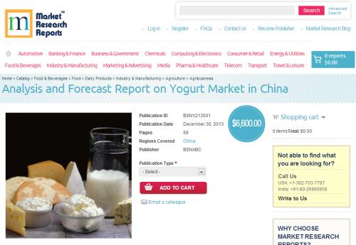 Analysis and Forecast Report on Yogurt Market in China'