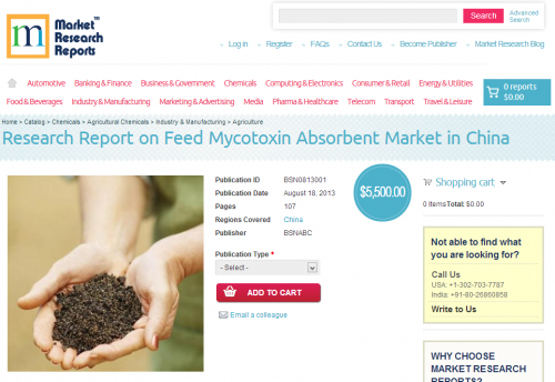 Research Report on Feed Mycotoxin Absorbent Market in China'