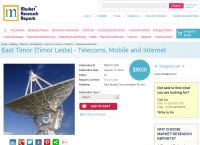 East Timor (Timor Leste) - Telecoms, Mobile and Internet