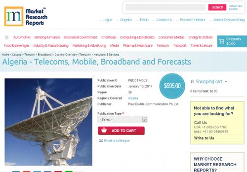 Algeria - Telecoms, Mobile, Broadband and Forecasts'