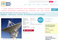 Algeria - Telecoms, Mobile, Broadband and Forecasts