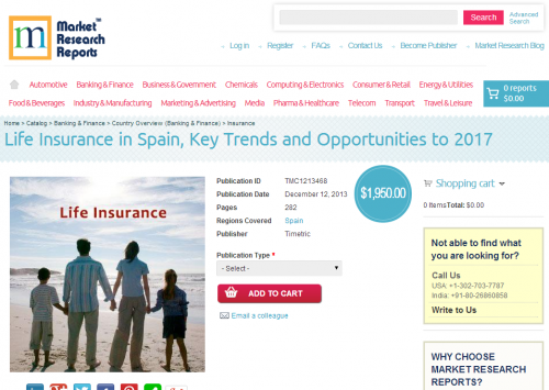 Life Insurance in Spain Key Trends and Opportunities to 2017'