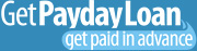 Get Payday Loan'