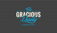 Be Gracious Daily Copywriting Logo