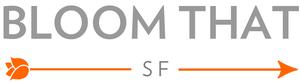 BloomThat San Francisco'