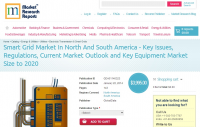 Smart Grid Market In North And South America - Key Issues, R