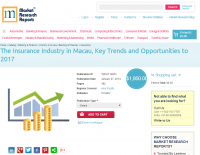 Insurance Industry in Macau to 2017