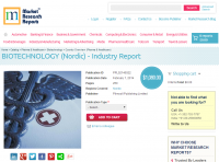 Biotechnology Nordic Industry Report