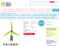 Wind Turbine Towers Global Market 2014 Update