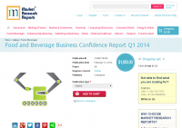 Food and Beverage Business Confidence Report Q1 2014