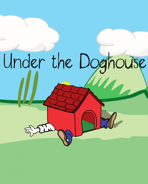Under the Doghouse'