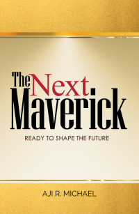 The Next Maverick- Ready to Shape the Future