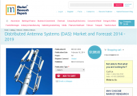 Distributed Antenna Systems (DAS): Market and Forecast 2014