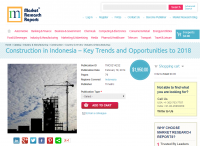 Construction in Indonesia Key Trends and Opportunities 2018