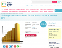 Challenges and Opportunities for the Wealth Sector in Sweden