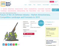 Future of the US Defense Industry to 2019