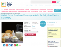 Trends and Developments in the Dairy Food Sector in Germany