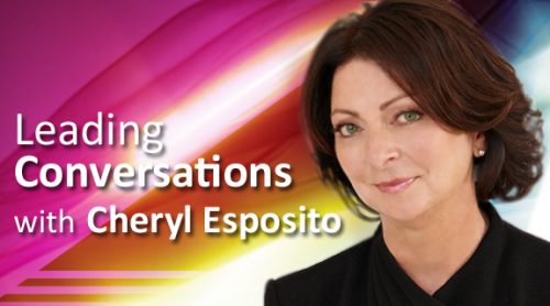 Leading Conversations with Cheryl Esposito'