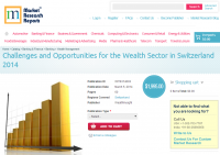 Challenges & Opportunities for Wealth Sector in Swit