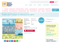 Travel and Tourism in Morocco to 2017