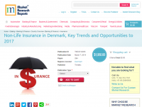Non-Life Insurance in Denmark 2017