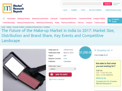 The Future of the Make-up Market in India to 2017'